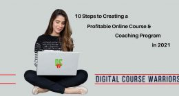 10 Steps to Creating a Profitable Online Course and Coaching Program in 2021